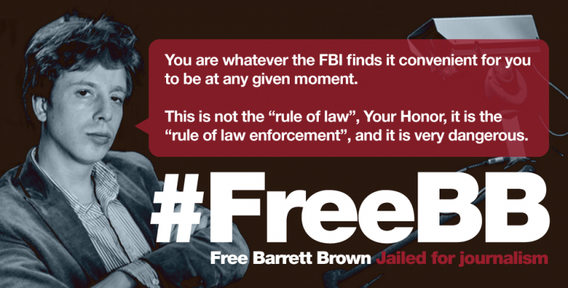 "A meme quoting with a phot of Barrett Brown and a quotation from his sentencing statement: ""You are whatever the FBI finds it convenient for you to be at any given moment. This is not the 'rule of law,' Your Honor, it is the 'rule of law enforcement,' and it is very dangerous."""