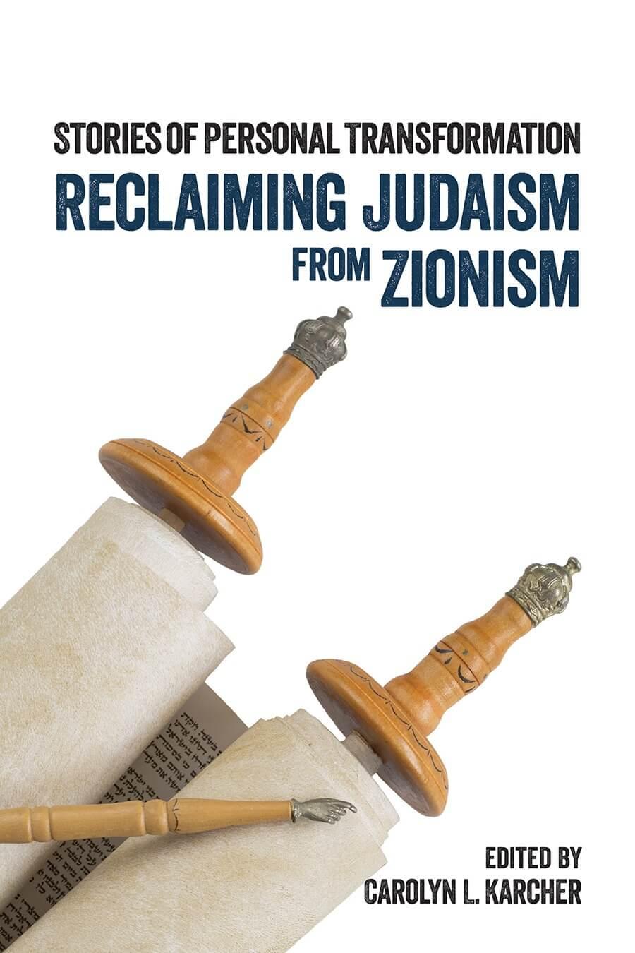 Recuperando el judaísmo del sionismo: historias de transformación personal
